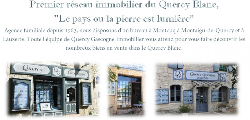 A family run business since 1963, Quercy Gascogne Estate Agency is here to offer help and support from the first viewing of a house to the time you live in the area. Our offices can be found in Montcuq, Montaigu de Quercy and Lauzerte with properties for sale in the surrounding areas.